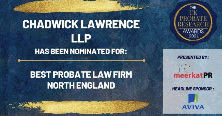 Chadwick Lawrence are shortlisted for 'Best Probate Law Firm – North of England' at UK Probate Research Awards.