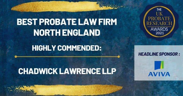 Chadwick Lawrence highly commended in category of 'Best Probate Law Firm' at UK Probate Research Awards.